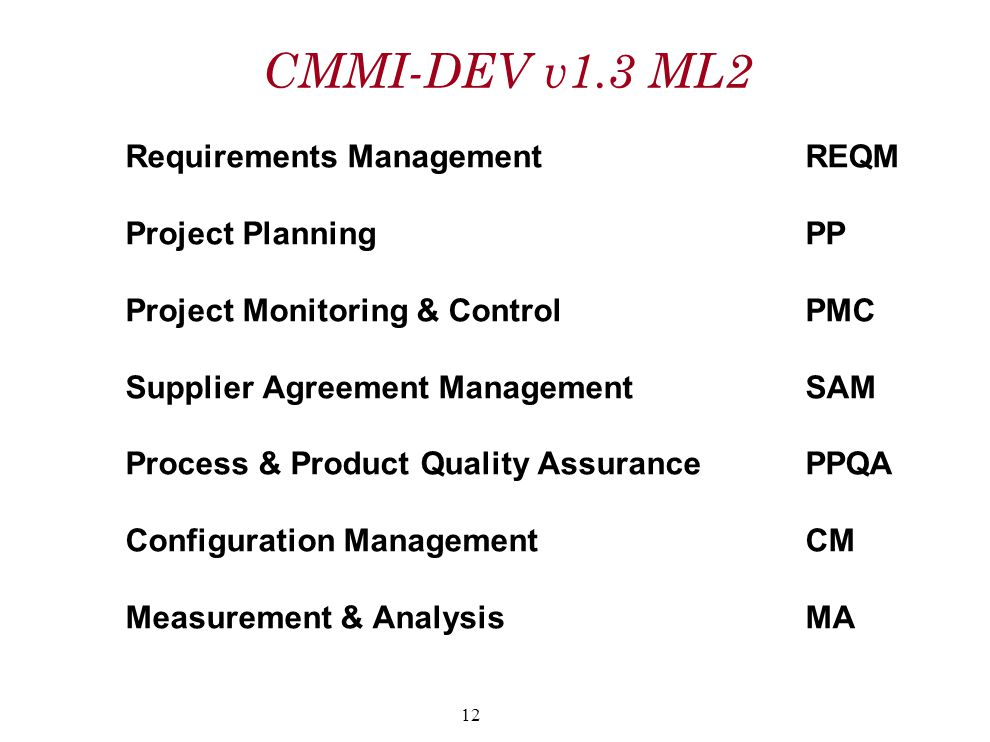 CMMI-DEV v1.3 ML2 Requirements Management REQM Project Planning PP