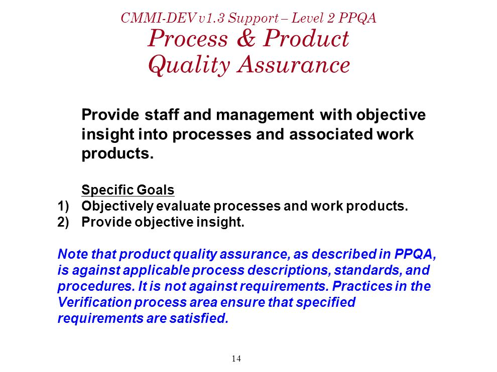 CMMI-DEV v1.3 Support – Level 2 PPQA Process & Product Quality Assurance