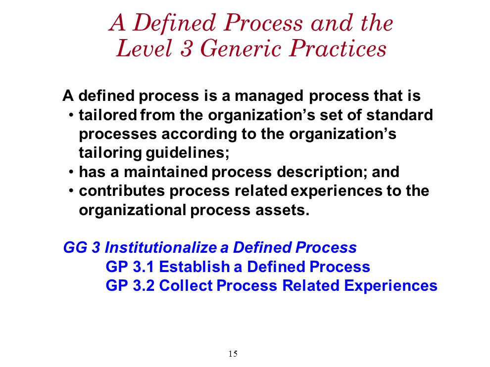 A Defined Process and the Level 3 Generic Practices