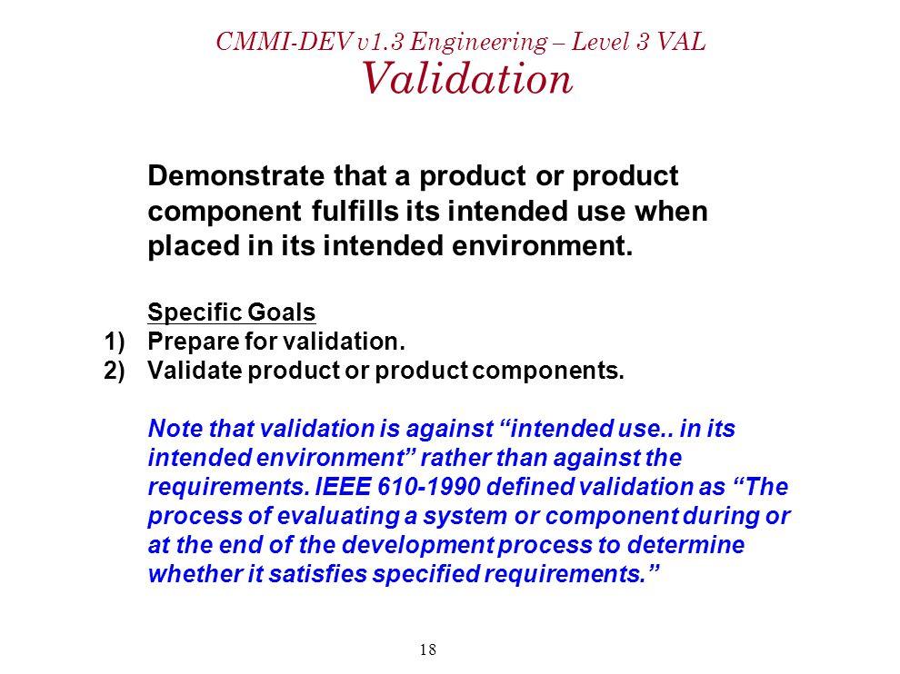 CMMI-DEV v1.3 Engineering – Level 3 VAL Validation