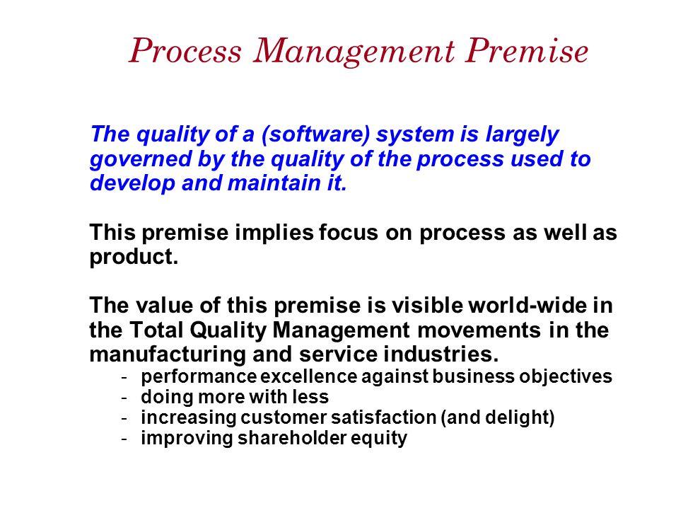 Process Management Premise