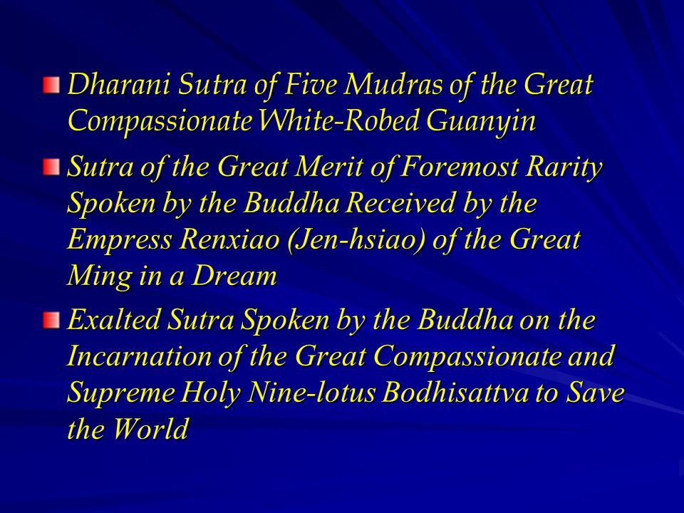 Dharani Sutra of Five Mudras of the Great Compassionate White-Robed Guanyin