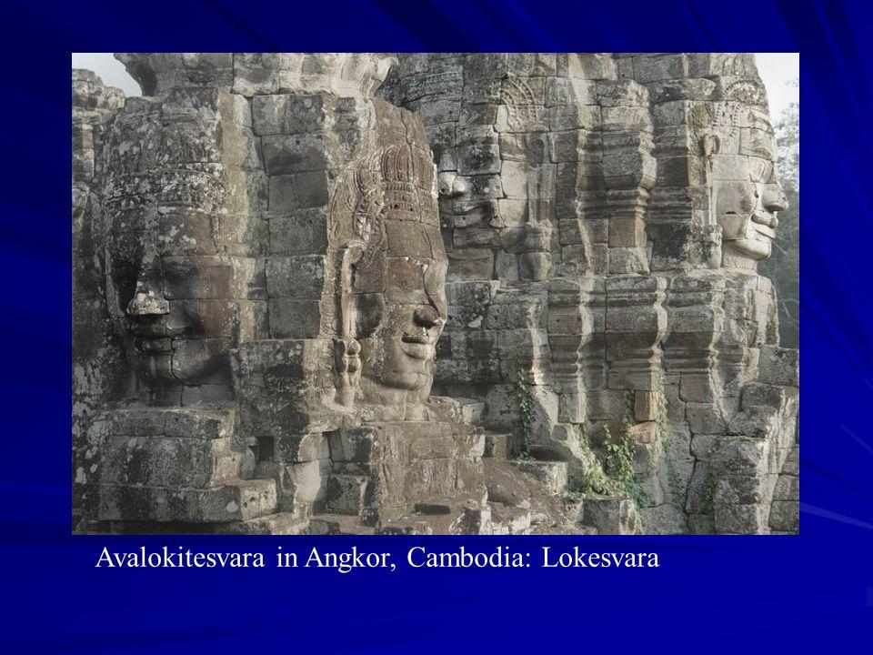 Avalokitesvara in Angkor, Cambodia: Lokesvara