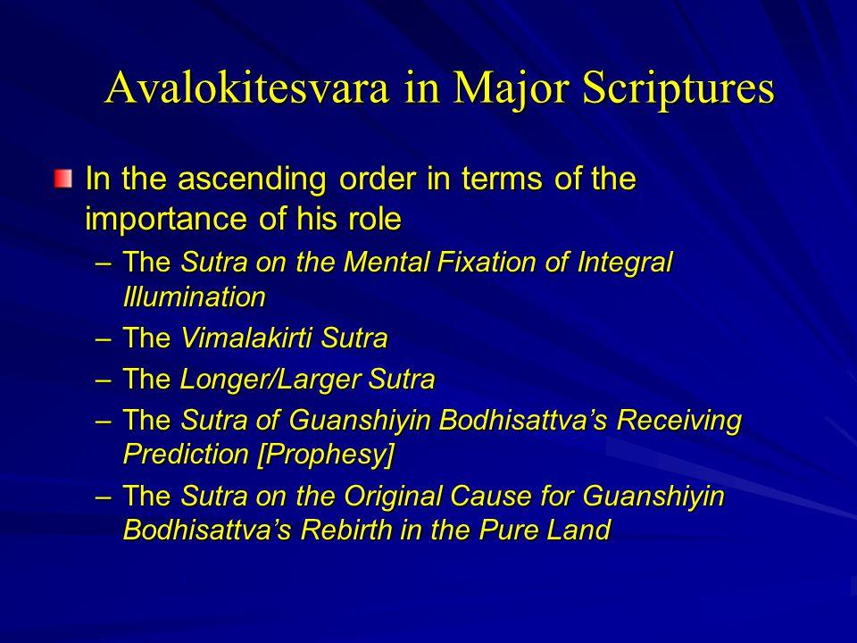 Avalokitesvara in Major Scriptures
