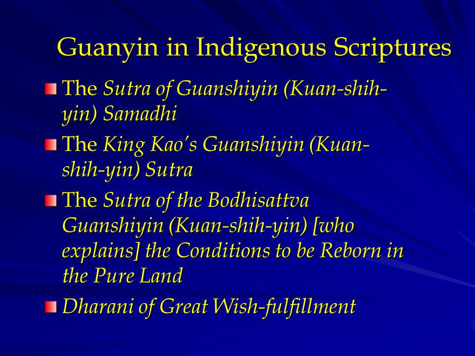 Guanyin in Indigenous Scriptures