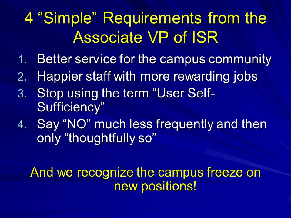 4 Simple Requirements from the Associate VP of ISR