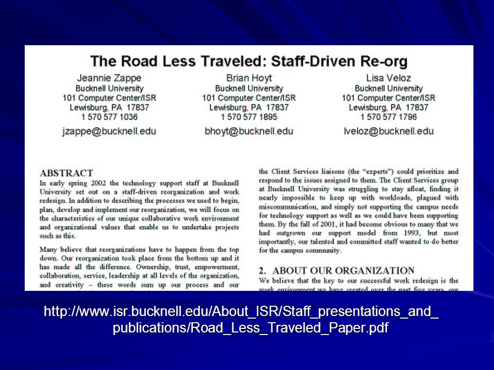 DELETE FROM HANDOUTS http://www.isr.bucknell.edu/About_ISR/Staff_presentations_and_publications/Road_Less_Traveled_Paper.pdf.