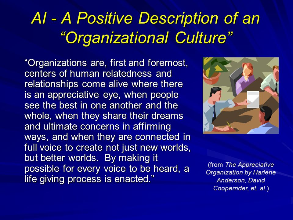 AI - A Positive Description of an Organizational Culture