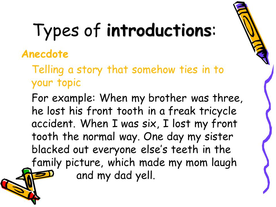 Types of introductions: