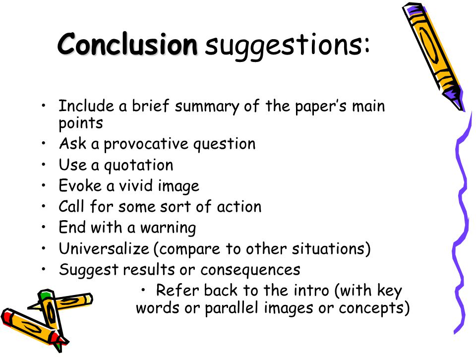 Conclusion suggestions: