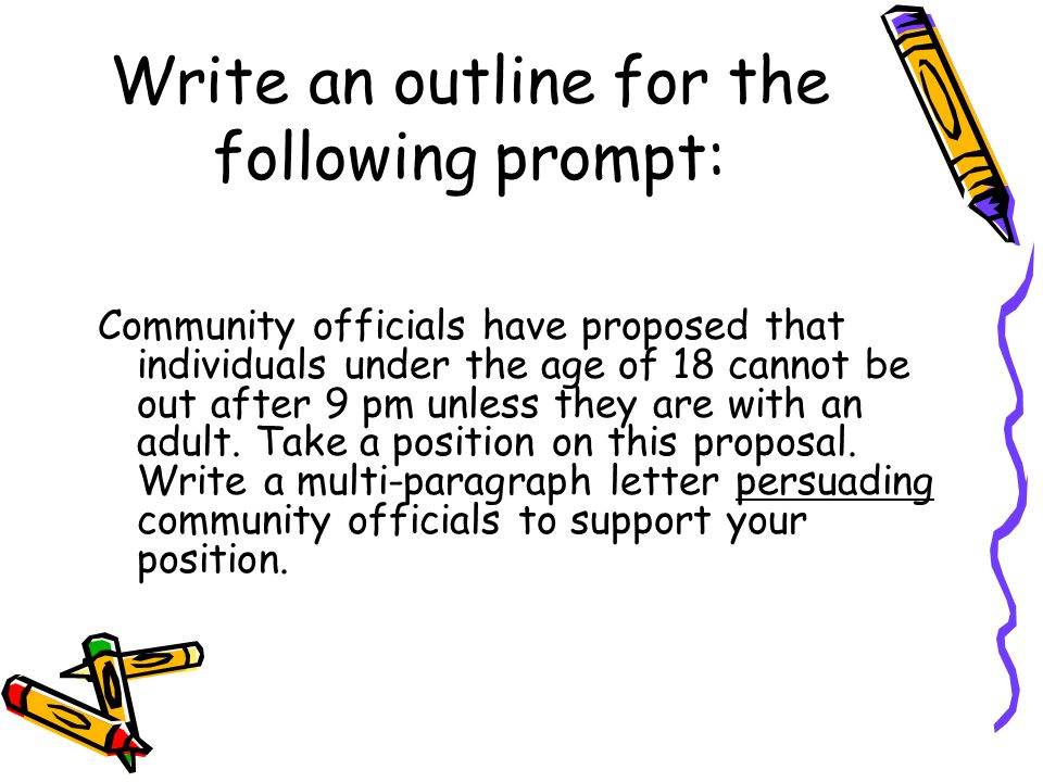 Write an outline for the following prompt: