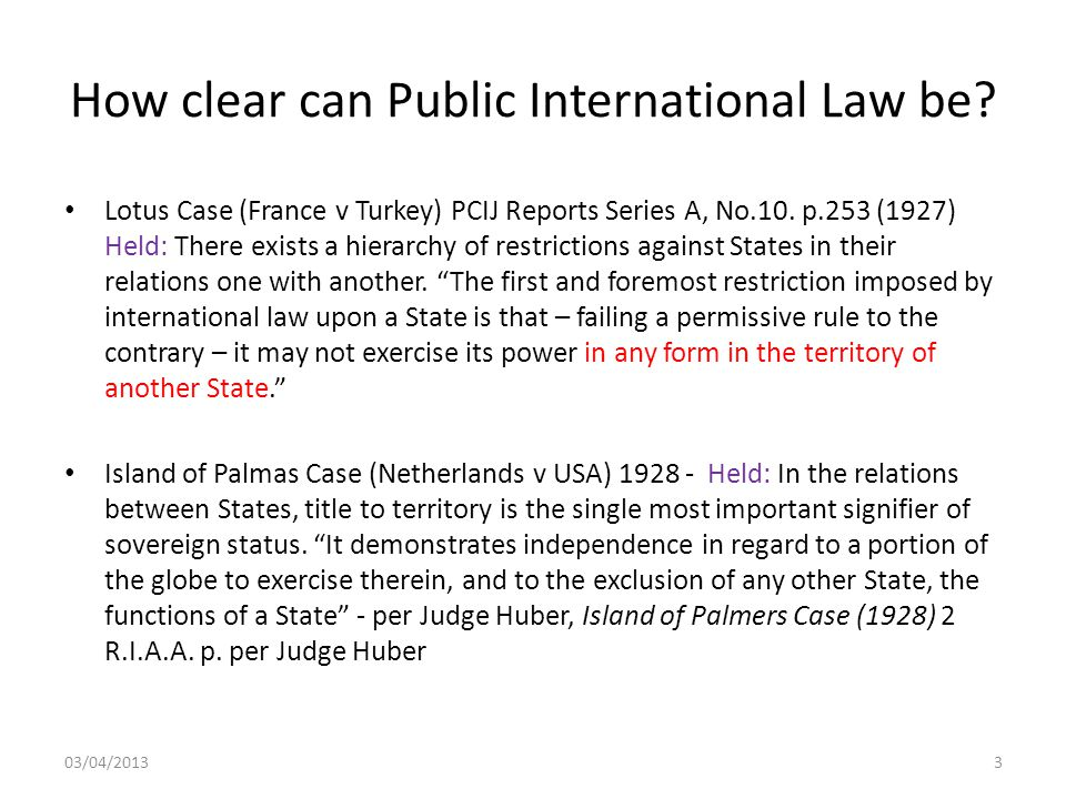 How clear can Public International Law be