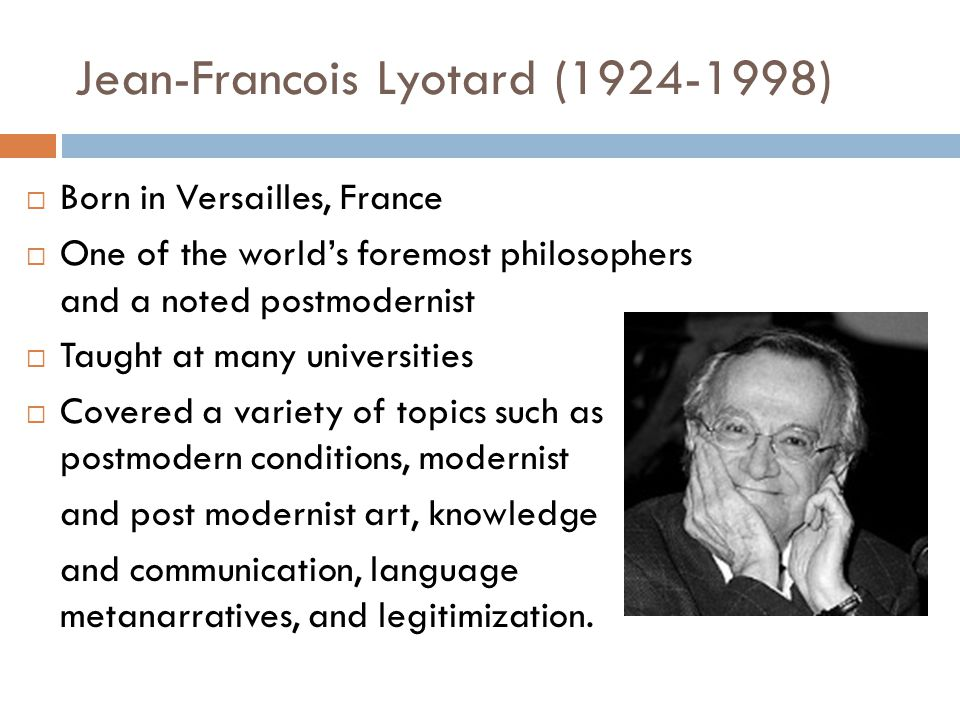 Jean-Francois Lyotard (1924-1998)