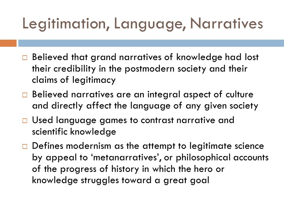 Legitimation, Language, Narratives