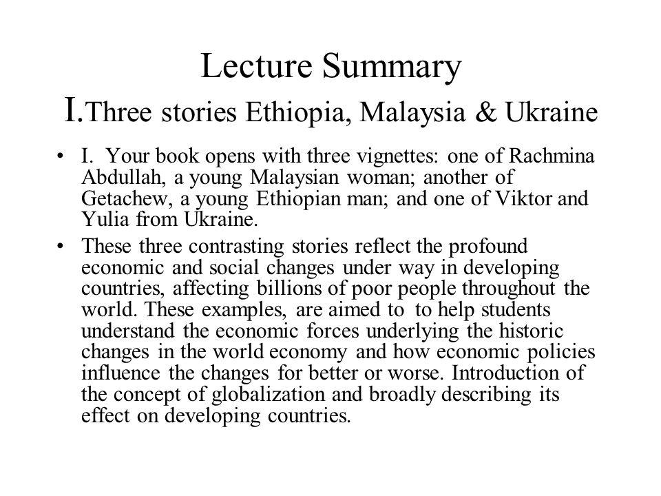 Lecture Summary I.Three stories Ethiopia, Malaysia & Ukraine
