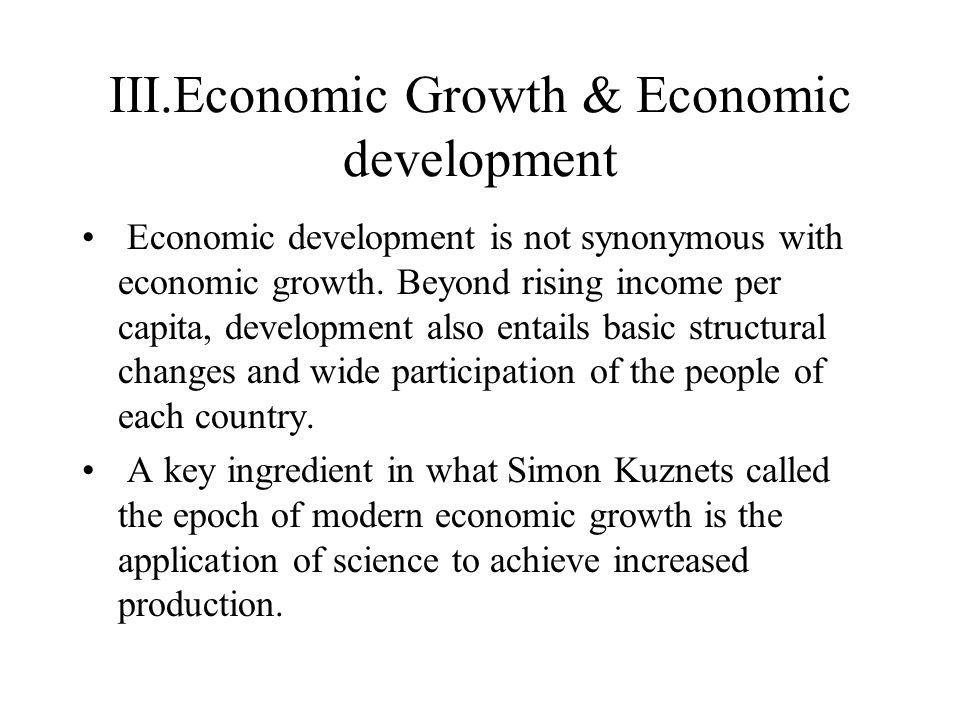 III.Economic Growth & Economic development