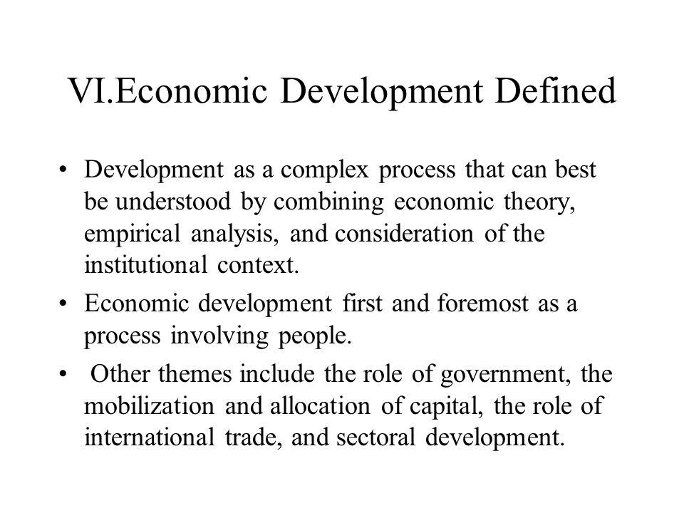 VI.Economic Development Defined