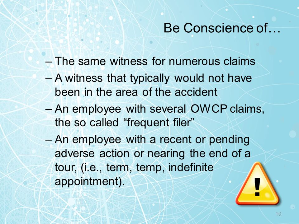 Be Conscience of… The same witness for numerous claims