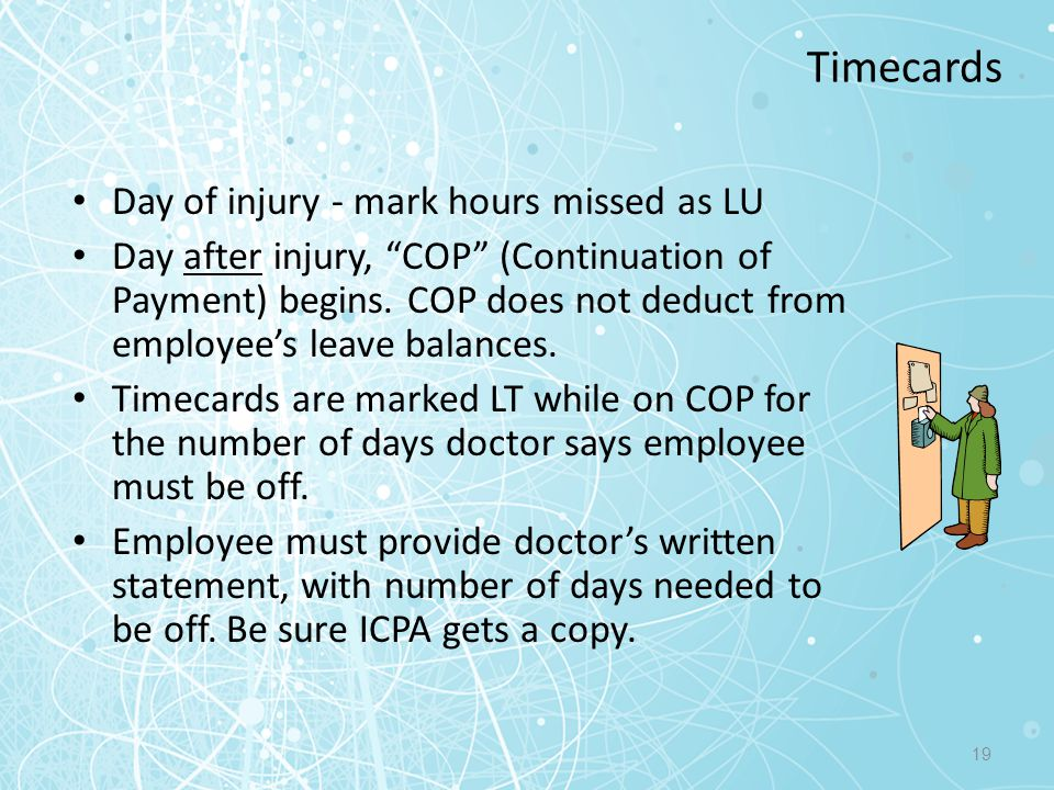 Timecards Day of injury - mark hours missed as LU