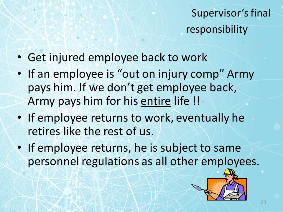 Supervisor's final responsibility