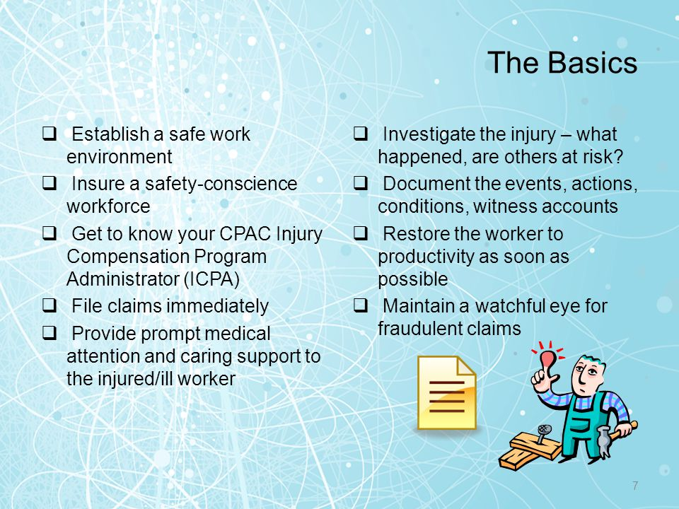 The Basics Establish a safe work environment