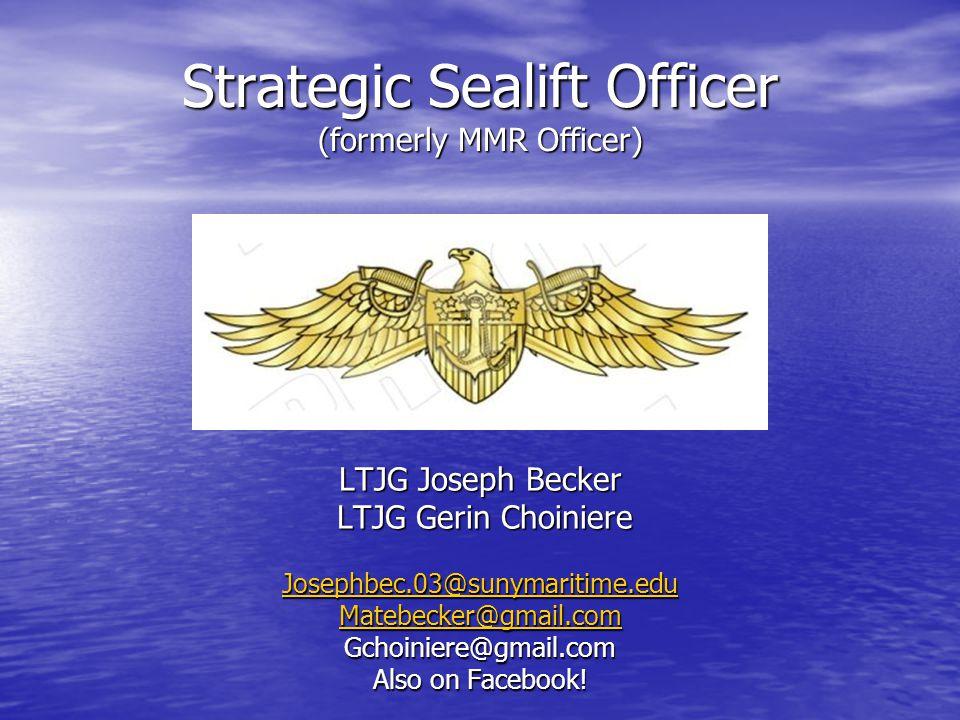 Strategic Sealift Officer (formerly MMR Officer)
