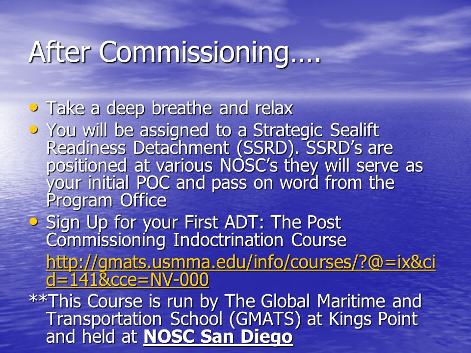After Commissioning…. Take a deep breathe and relax