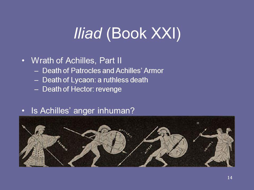 Iliad (Book XXI) Wrath of Achilles, Part II