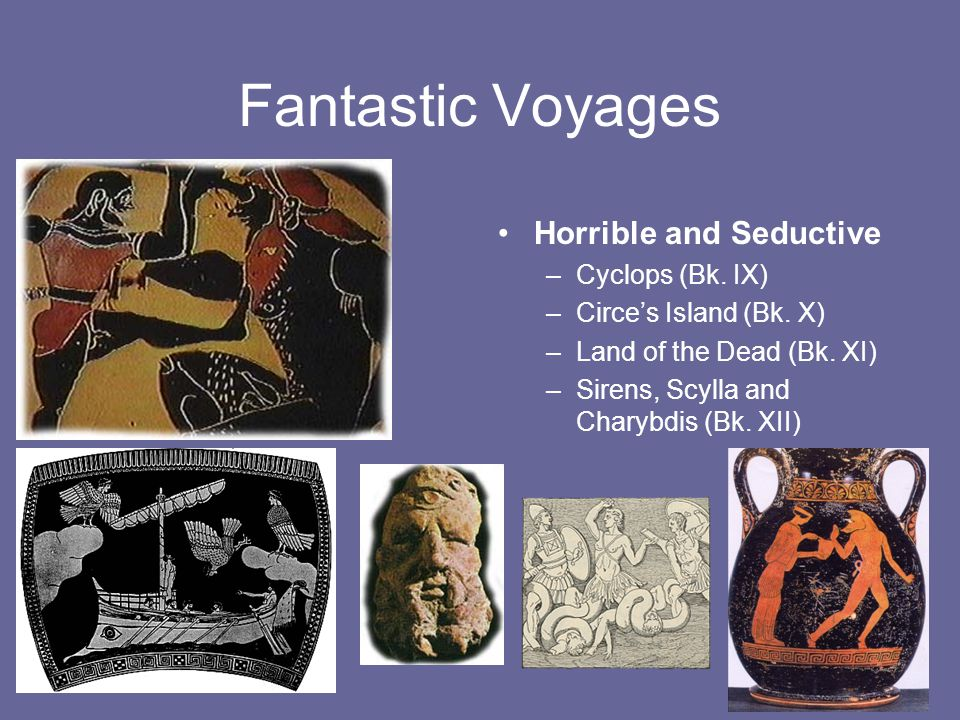 Fantastic Voyages Horrible and Seductive Cyclops (Bk. IX)
