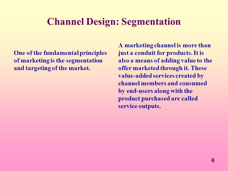 Channel Design: Segmentation