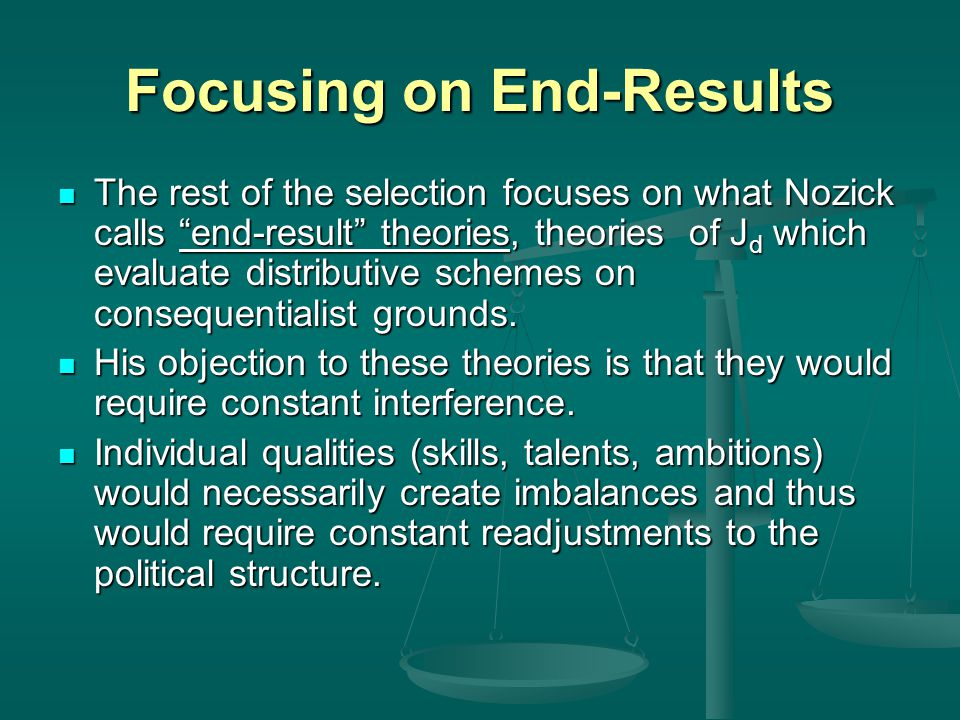 Focusing on End-Results