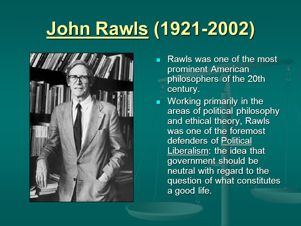 rawls principles of justice philosophy essay Philosophy (2000) rawls places kant at the center of his account of the history of moral philosophy and examines hume  in an early essay on a theory of justice.
