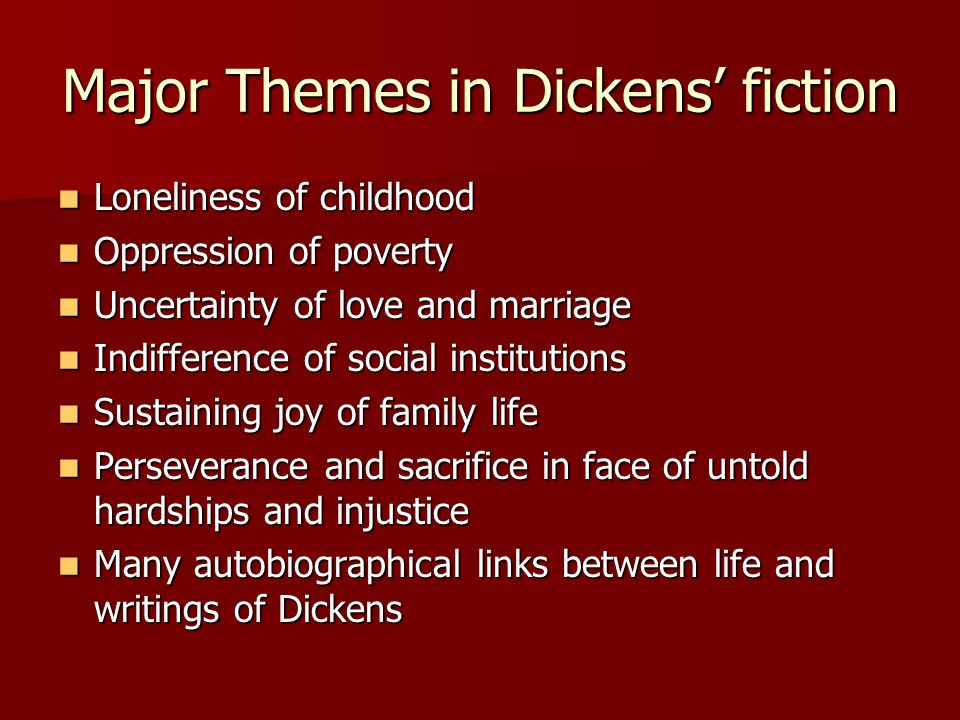 Major Themes in Dickens' fiction