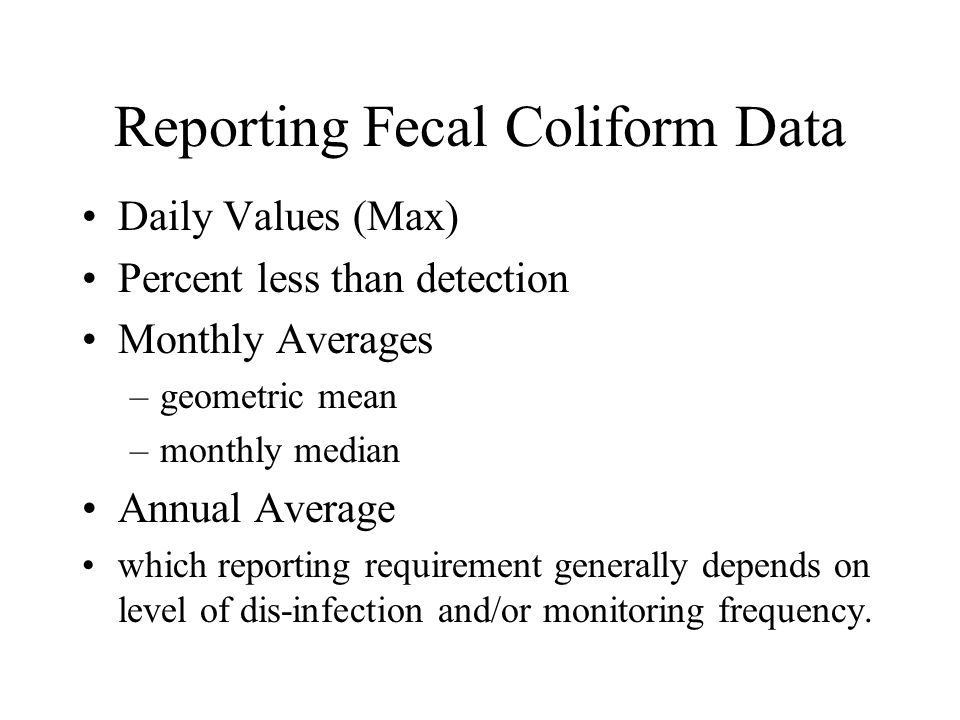 Reporting Fecal Coliform Data