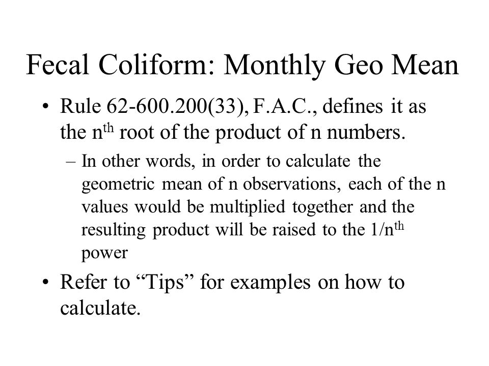 Fecal Coliform: Monthly Geo Mean