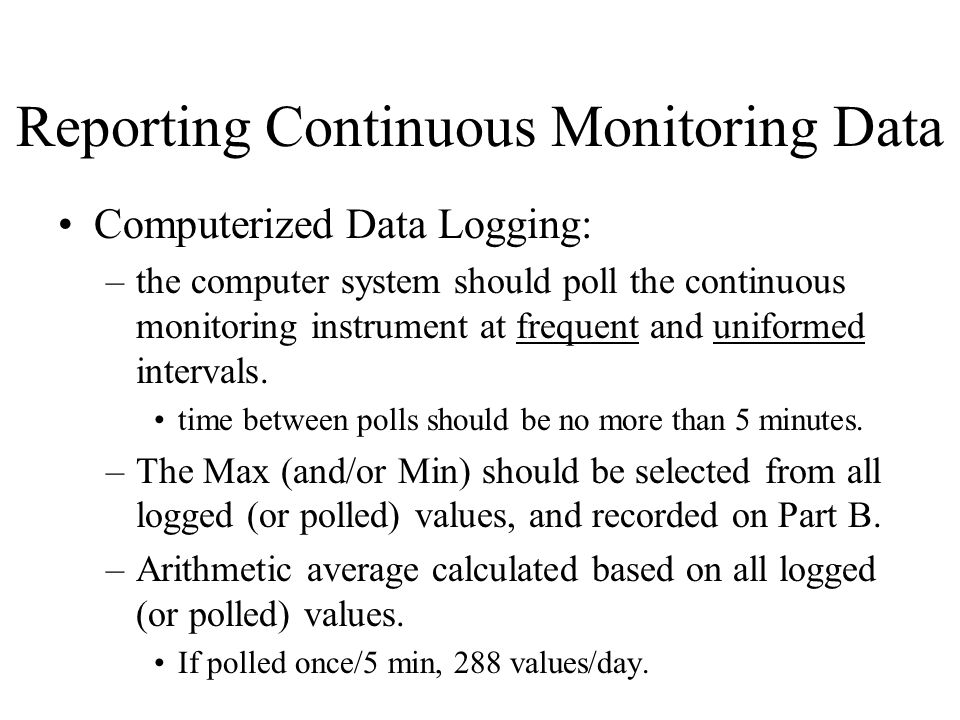 Reporting Continuous Monitoring Data