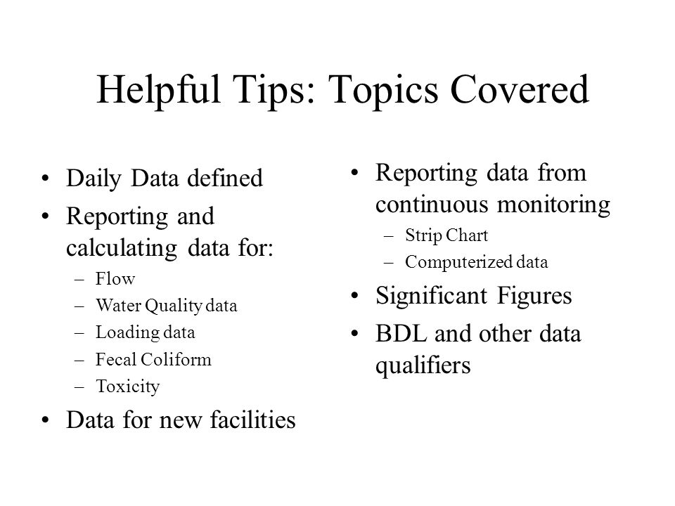 Helpful Tips: Topics Covered