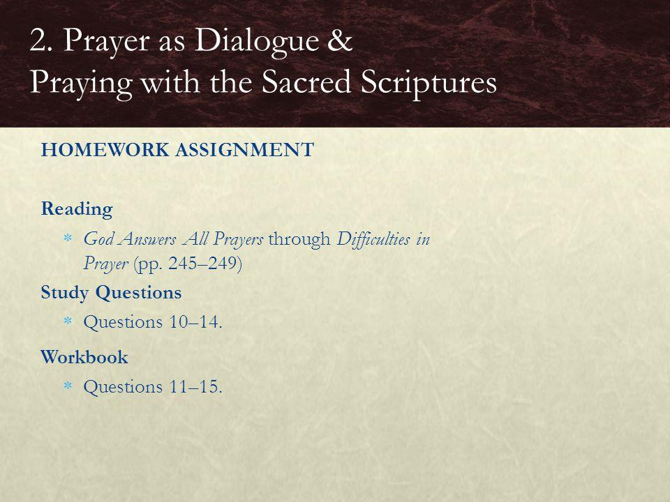 2. Prayer as Dialogue & Praying with the Sacred Scriptures
