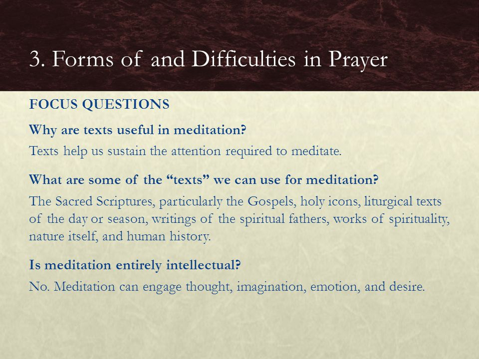 3. Forms of and Difficulties in Prayer