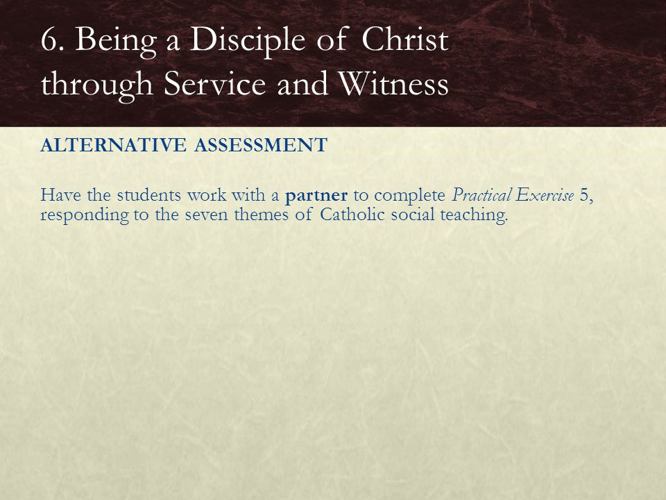 6. Being a Disciple of Christ through Service and Witness