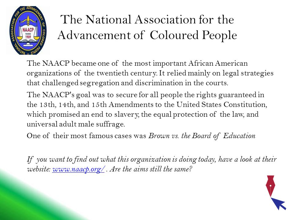 The National Association for the Advancement of Coloured People