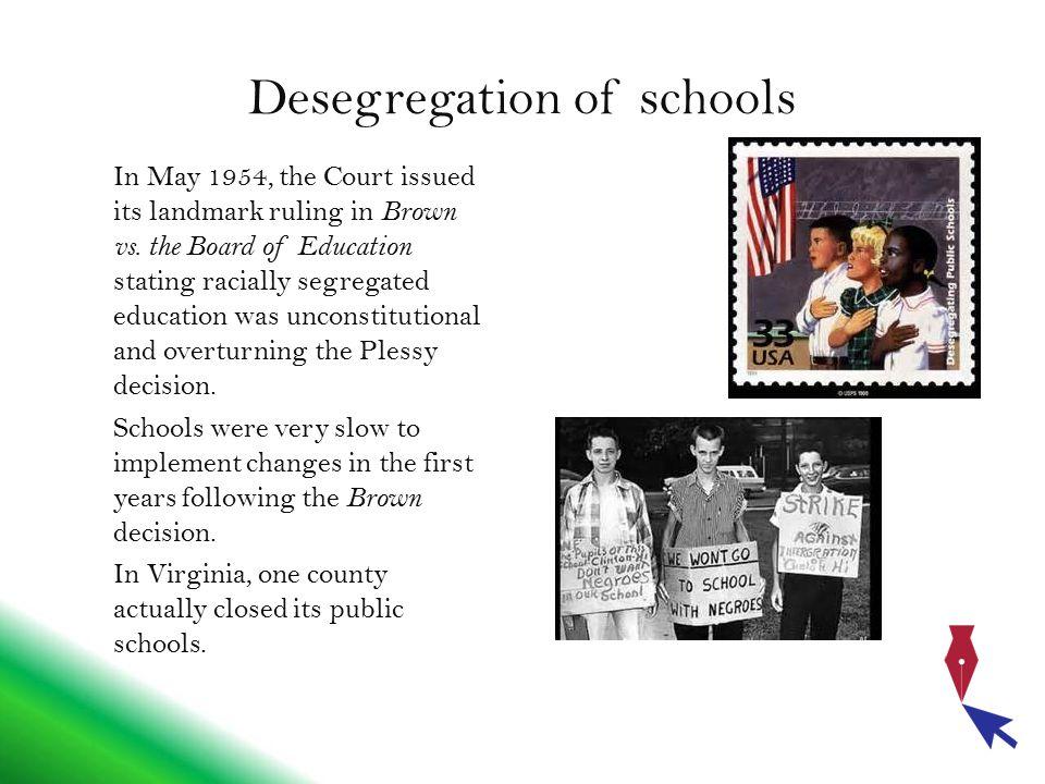Desegregation of schools