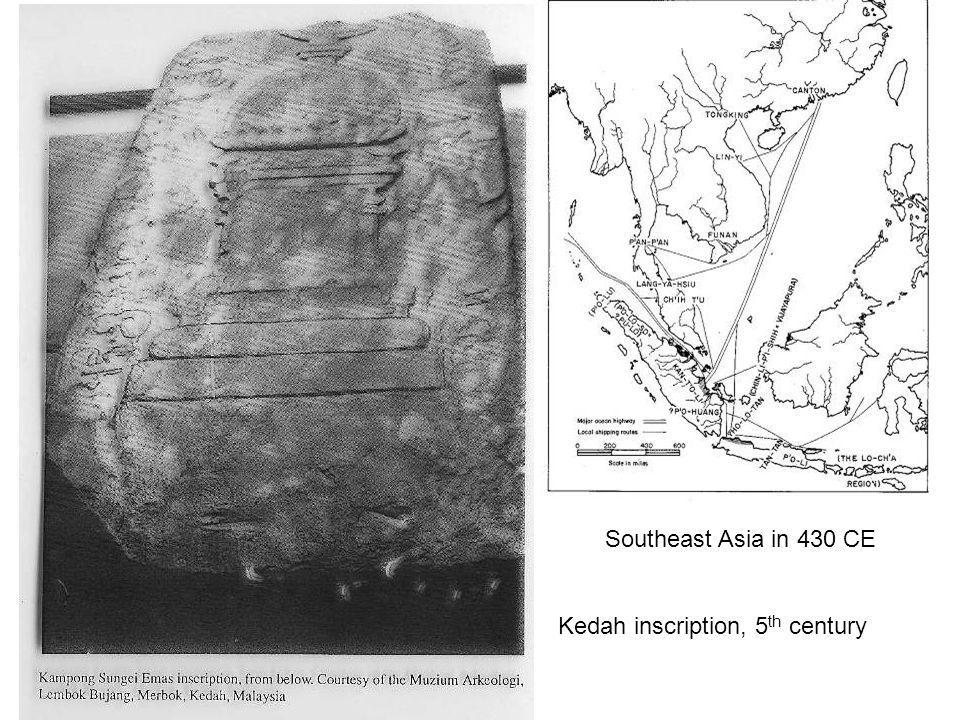 Southeast Asia in 430 CE Kedah inscription, 5th century