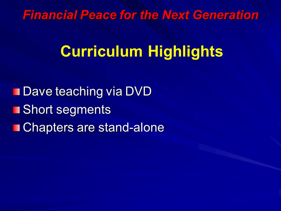 Financial Peace for the Next Generation Curriculum Highlights