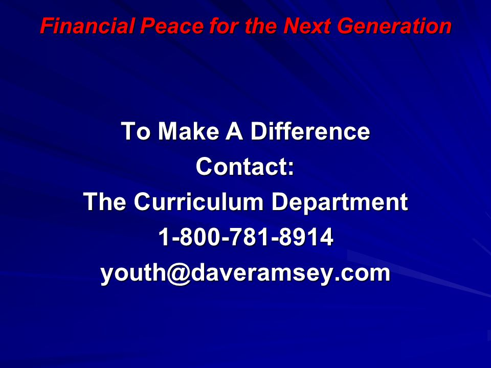 Financial Peace for the Next Generation The Curriculum Department