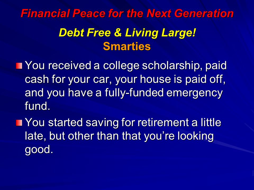 Debt Free & Living Large! Smarties