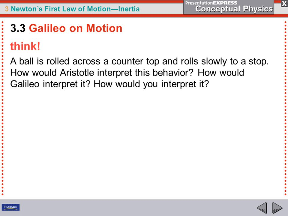 3.3 Galileo on Motion think!