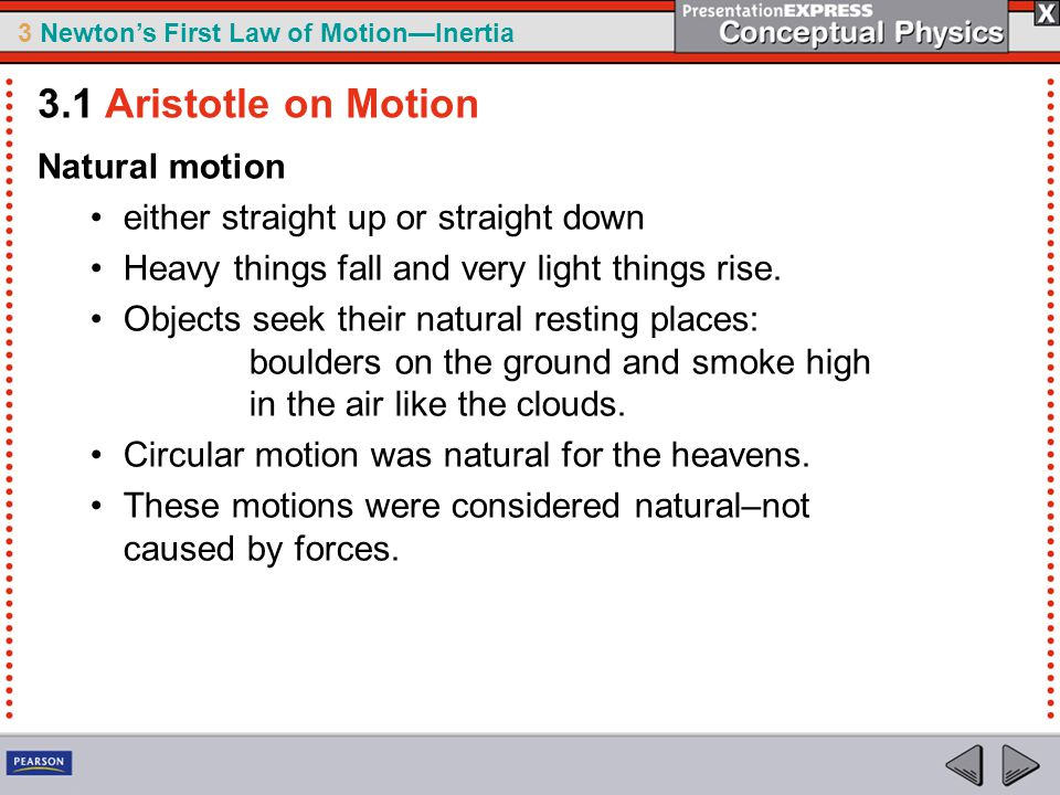 3.1 Aristotle on Motion Natural motion