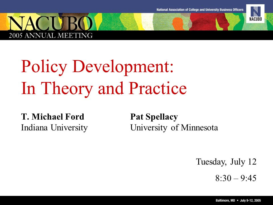 Policy Development: In Theory and Practice