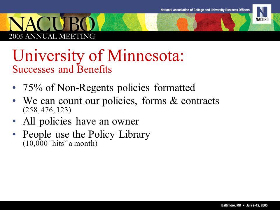 University of Minnesota: Successes and Benefits